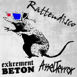 Exkrement Beton / AsselTerror - Rattendisco